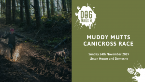 Muddy Mutts Canicross Race @ Lissan House and Demesne | Northern Ireland | United Kingdom
